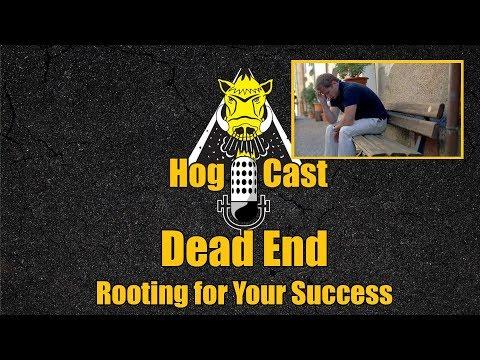 Hog Cast - Dead End