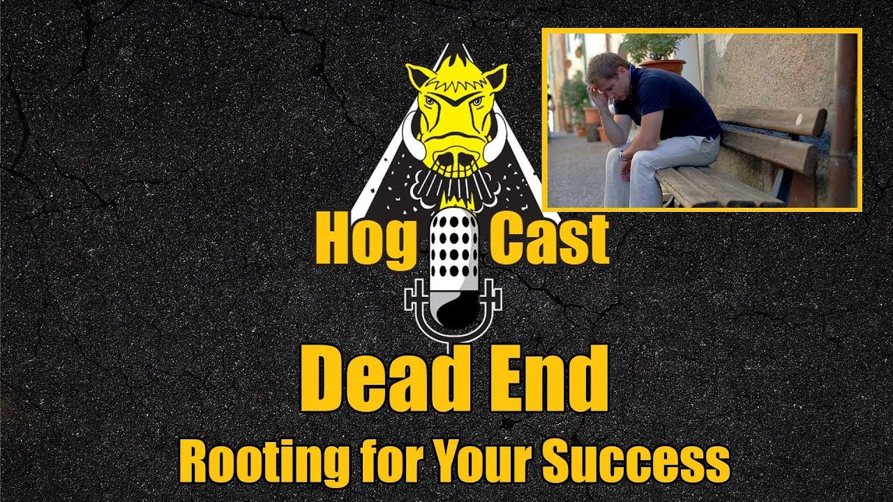 Hog Cast - Dead End