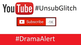 YouTube #UnsubGlitch EXPOSED! #DramaAlert Biggest Story of the YEAR!