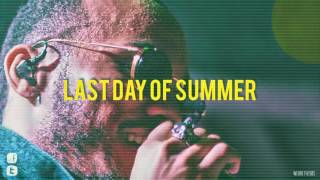 Last Day Of Summer [Anderson .Paak x J. Cole x Frank Ocean Type Beat]