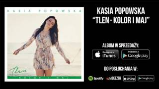 Kasia Popowska - Everytime