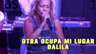 Dalila - Otra Ocupa Mi Lugar (Con Letra)