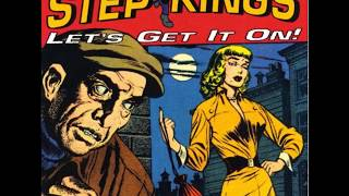 The Step Kings - One and One