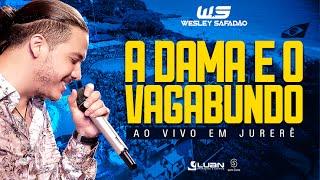 Wesley Safadão - A dama e o vagabundo [EP Ao vivo em Jurerê]