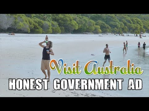 Honest Government Ad | Visit Australia!