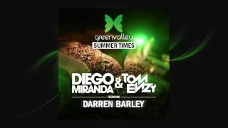 Diego Miranda & Tom Enzy Feat. Darren Barley - Green Valley Summer Times (RADIO EDIT)