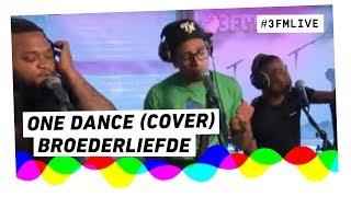 Drake - One Dance (Broederliefde Cover Live @ Giel)