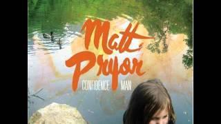Matt Pryor - Confidence Man
