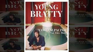 "Young M. Bratty - "" COMO ALPACINO "" (Prod. By. Kiloz Music.)"