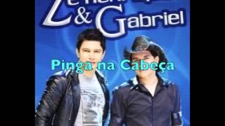Pinga na Cabeça - Zé Henrique & Gabriel