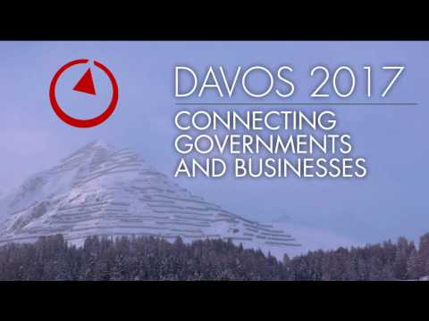 Davos 2017: Connecting Governments and Businesses