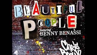 Chris Brown Ft. Benny Benassi Beautiful People