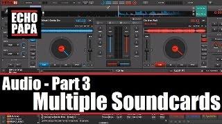 Virtual DJ 8: Audio Part 3 - Multiple Sound Cards width=