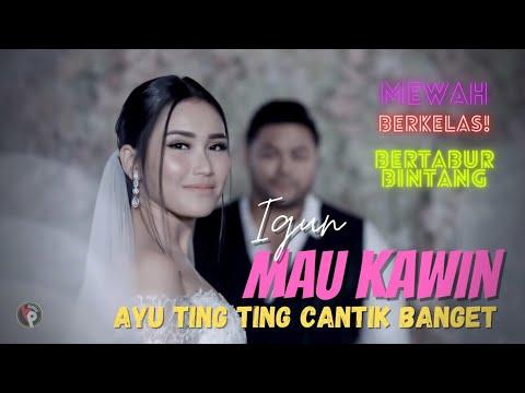 Download Lagu Igun - Mau Kawin | Official Music Video