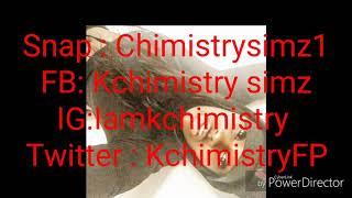 Kchimistry simz - 147 Calboy Envy Me Remix
