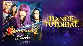 Ways To Be Wicked | Dance Tutorial | Descendants 2