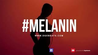 Afrobeat x Dancehall Instrumental 2018   Melanin   Afro pop Type Beat