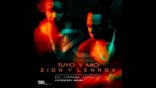 Zion Y Lennox - Tuyo Y Mio (Dj Frank Garcia Extended Remix)