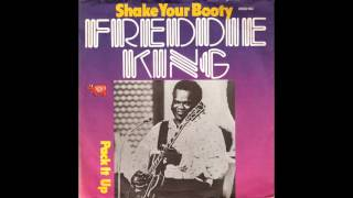 Shake Your Booty - Freddie King (1974) (HD Quality)