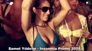 Samet Yıldırım - Insomnia Promo 2016