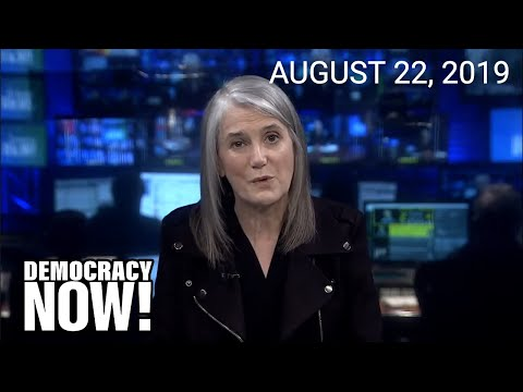 Top U.S. & World Headlines — August 22, 2019