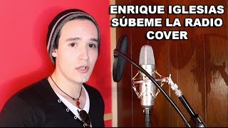 Súbeme la radio - Enrique Iglesias ft. Descemer Bueno, Zion & Lennox (COVER)