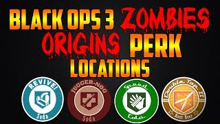 ORIGINS ALL PERK LOCATIONS! (Call of Duty Black Ops 3 Zombies Chronicles)
