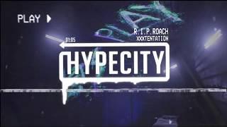 XXXTentation - R.I.P. Roach