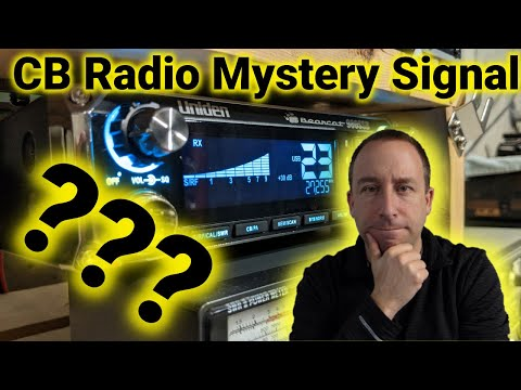 Mysterious Signal on CB Radio - What is This and Where is it Coming From?