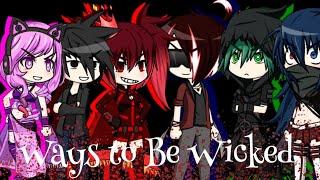 Ways to Be Wicked_[Gacha Studio music video]