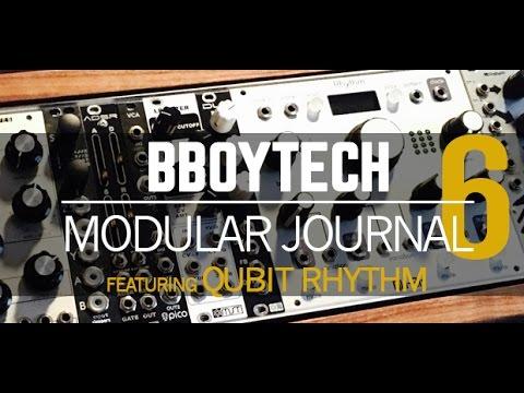 BBoyTech Modular Journal Featuring Qu-Bit Rhythm