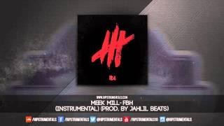 Meek Mill - FBH [Instrumental] (Prod. By Jahlil Beats) + DL via @Hipstrumentals