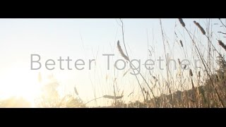 Jack Johnson - Better Together (Lyrics Video)