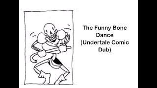 Funny Bone Dance (Undertale Comic Dub)