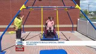 RIT on TV: RIT Students invent Wheelchair swing - on 13WHAM