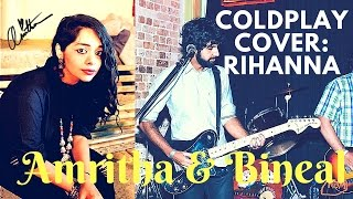 COLDPLAY - Princess Of China ft. Rihanna - Acoustic Music Cover - Amritha ft. Bineal