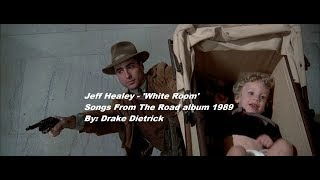 Jeff Healey - White Room (Live) XF11