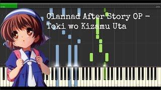 Clannad After Story OP - Toki wo Kizamu Uta (Synthesia) // My Own Arrangement