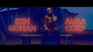 KEN GOHAN   Slow Motion Ft. Aura Corp (Official Video)
