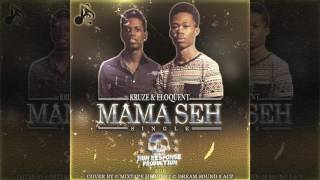Kruze 45 & Eloquent - Mama Seh (Official Audio Dancehall 2016) {Nuh Response Records}