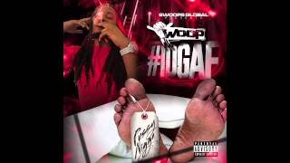 Woop- Flexin Hard ft. Young Scooter #IDGAF (MIXTAPE)