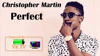 Christopher Martin - Perfect (Ed Sheeran Perfect Reggae Cover)