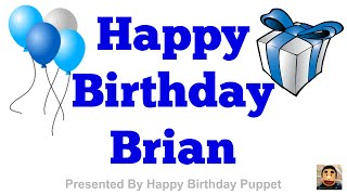 Happy Birthday Brian - Best Happy Birthday Song Ever