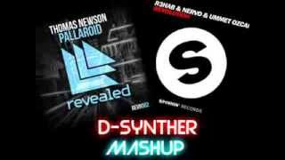 Pallaroid Revolution - R3hab, NERVO & Ummet Ozcan Vs. Thomas Newson(D-Synther Mashup)