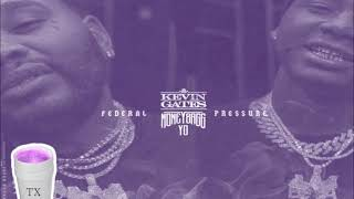 Kevin Gates Ft Moneybagg Yo - Federal Pressure (Tempo Slowed)