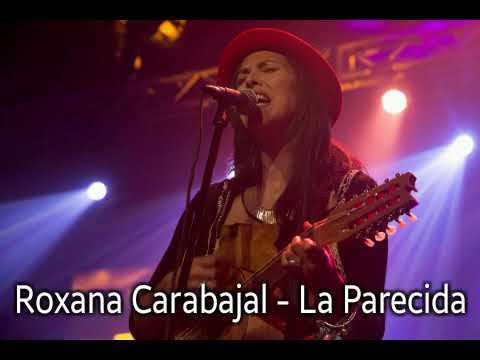 La Parecida de Roxana Carabajal Letra y Video