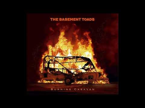 The Basement Toads - Burning Caravan (2021) (New Full Album)