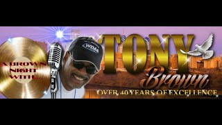 Tony Brown 40th Anniversary Transition