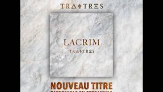 Exclu Lacrim force & honneur TRAITRE