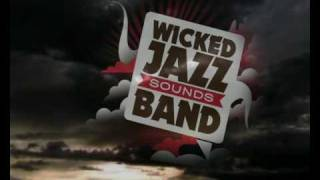 Love It All - Wicked Jazz Sounds Band